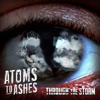 Atoms to Ashes-Through the Storm