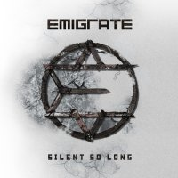 Emigrate-Silent So Long