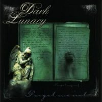 Dark Lunacy-Forget Me Not