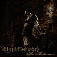 Blind Horizon-The Shadowman