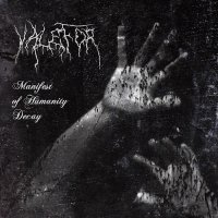 Valefor-Manifest Of Humanity Decay