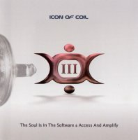 Icon Of Coil-The Soul Is In The Software & Access And Amplify