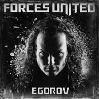 Forces United — Egorov (2017)