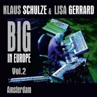 Klaus Schulze & Lisa Gerrard-Big In Europe Vol. 2 - Amsterdam