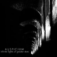 Auspicium — Infinite Lights Of Greater Stars (2011)