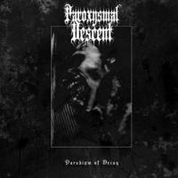 Paroxysmal Descent-Paradigm Of Decay