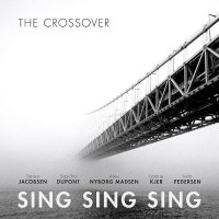 Sing Sing Sing-The Crossover