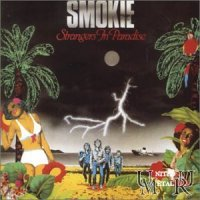 Smokie-Strangers In Paradise