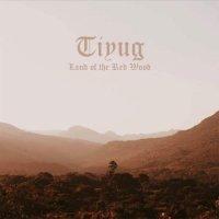 Tiyug-Land of the Red Wood