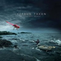 Lazarus Taxon — The Dragonfly Effect (2017)