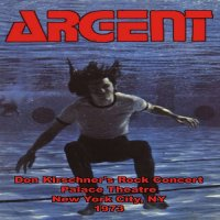 Argent-Don Kirshner\'s Rock Concert (Live)