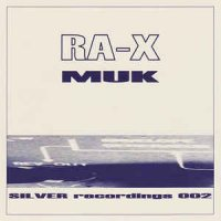 Ra-X - Muk