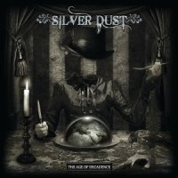 Silver Dust-The Age Of Decadence
