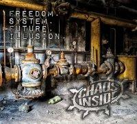Chaos Inside — Freedom. System. Future. Illusion (2017)