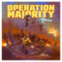 Operation Majority-Escape From Humanity