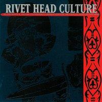 VA — Rivet Head Culture (1993)