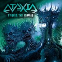 Ataxia-Awaken The Nebula