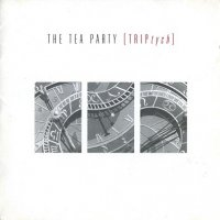 The Tea Party-TRIPtych