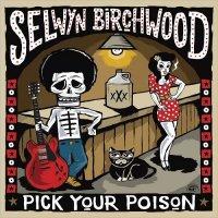 Selwyn Birchwood-Pick Your Poison