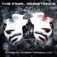Various Artists-The Final Resistance: a Tribute to Dark Tranquillity