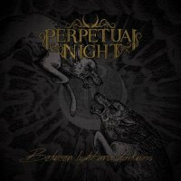 Perpetual Night-Between Light And Darkness (Compilation)