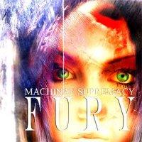 Machinae Supremacy-Fury