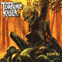 Torture Killer-Swarm!