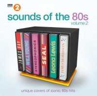 VA-Sounds Of The 80s Volume 2 :Unique Covers Of Iconic 80s Hits