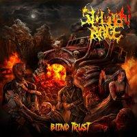 Sudden Rage-Blind Trust