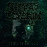 Shores Of Elysium-Entity In The Void