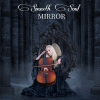 Sinneth Soul — Mirror (2017)