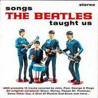 VA-Mojo Presents ~ Songs The Beatles Taught Us