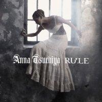 Anna Tsuchiya-RULE