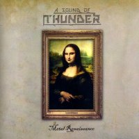 A Sound Of Thunder-Metal Renaissance