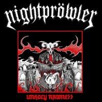 Nightpröwler-Unholy Rawness
