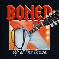 Boned-Up At The Crack 2004