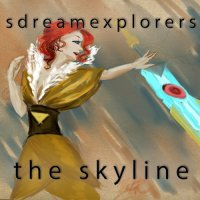 SDreamExplorerS — The Skyline (2016)