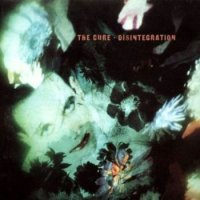 The Cure-Disintegration