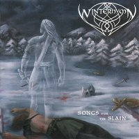 Winterhymn — Songs For The Slain (2011)