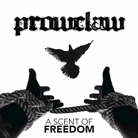 Prowclaw — A Scent Of Freedom (2017)