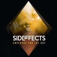 Sideffects — Emperors for the Day (2017)