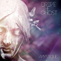 Drive the Ghost-Mystique