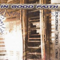 In Good Faith-Past Tense Presence