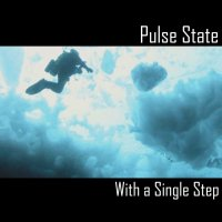 Pulse State-With A Single Step