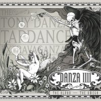 The Tony Danza Tapdance Extravaganza-Danza IIII: The Alpha – The Omega