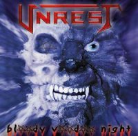 Unrest — Bloody Voodoo Night (2001)  Lossless