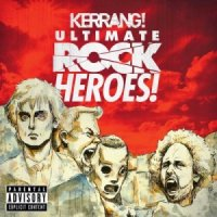 V/A-Kerrang! Ultimate Rock Heroes