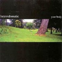 Beyond-O-Matic-Your Body