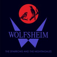 Wolfsheim-The Sparrows And The Nightingales (Remastered)