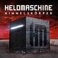 Heldmaschine — Himmelskorper (2016)